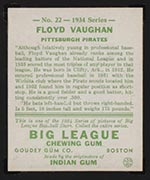 1934 Goudey #22 Floyd (Arky) Vaughan Pittsburgh Pirates - Back
