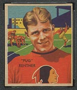 "1935 National Chicle #6 ""Pug"" Rentner Boston Redskins - Front"