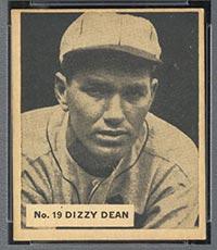 "1936 V355 World Wide Gum #19 ""Dizzy"" Dean St. Louis Cardinals - Front"