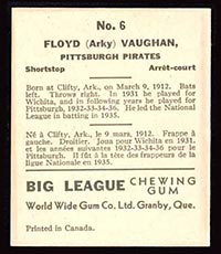 "1936 V355 World Wide Gum #6 ""Arky"" Vaughan Pittsburgh Pirates - Back"