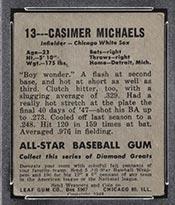 1948-1949 Leaf #13 Casimer Michaels Chicago White Sox - Back