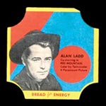 1950-1951 D290-12 Bread for Energy Alan Ladd Actor, Red Mountain