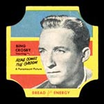 1950-1951 D290-12 Bread for Energy Bing Crosby Actor, Here Comes the Groom
