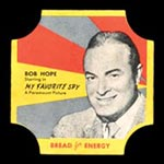 1950-1951 D290-12 Bread for Energy Bob Hope Actor, My Favorite Spy