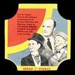 1950-1951 D290-12 Bread for Energy Edgar Bergen Actor, The Charlie McCarthy Show