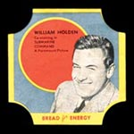 1950-1951 D290-12 Bread for Energy William Holden Actor, Submarine Command