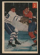 """1954-1955 Parkhurst #2 """"Dickie"""" Moore Montreal Canadiens - Front"""