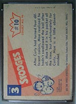 1959 Fleer Three Stooges #10 We know you have it - White Back