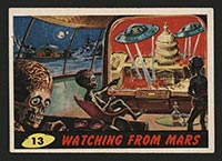 1962 Topps Mars Attacks #13 Watching from Mars - Front