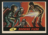 1962 Topps Mars Attacks #19 Burning Flesh - Front