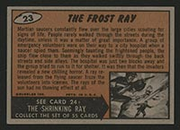 1962 Topps Mars Attacks #23 The Frost Ray - Back