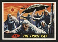 1962 Topps Mars Attacks #23 The Frost Ray - Front