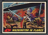 1962 Topps Mars Attacks #5 Washington in Flames - Front