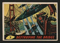 1962 Topps Mars Attacks #7 Destroying the Bridge - Front